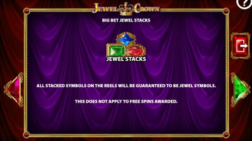 Big Bet Jewel Stacks - All stacked symbols on the reels will be guaranteed to be jewel symbols. by Hotslot