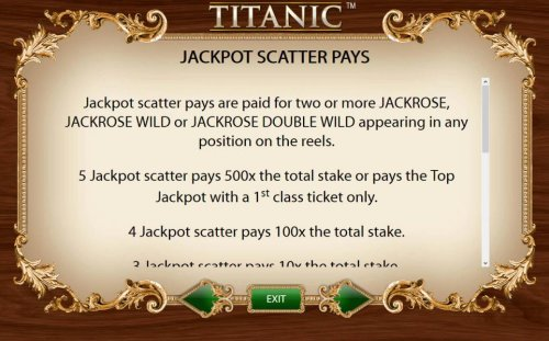 Hotslot - Jackpot Scatter Pays - Jackpot scatter pays are paid for two or more Jackrose, Jackrose Wild or Jackrose Double Wild appearing in any position on the reels. 5 Jackpot scatter pays 500x the total stake or pays the top jackpot with a 1st class tic