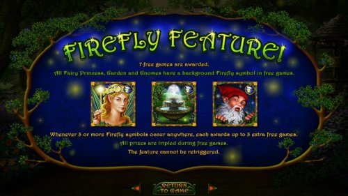 Hotslot - Firefly Feature - 7 free games are awarded. All Fairy Princess, Garden and Gnomes have a background Firefly symbol in free games.