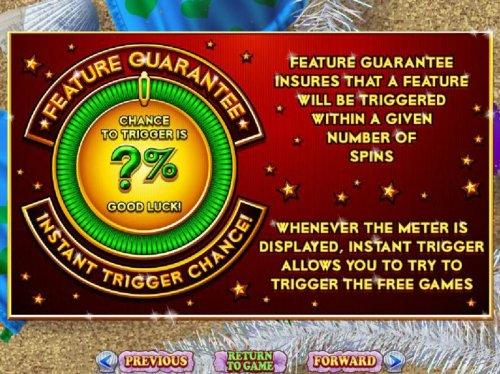 Feature Guarantee insures that a feature will be triggered within a certain number of spins by Hotslot
