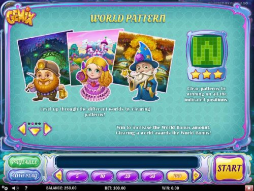 Hotslot - World Pattern - Clear patterns by winning on all the indicayed positions. Level up through the different worlds by clearing patterns! Win to increase the World Bonsu amount. Claering a world awards the World Bonus!