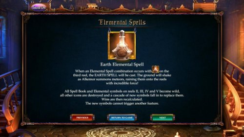 Earth Elemental Spell - When an elemental spell combination occurs with the earth elemental symbol on the 3rd reel. The Earth Spell will be cast. The ground will shake as Alkemor summons meteors, raining them onto th reels with incredible force. - Hotslot