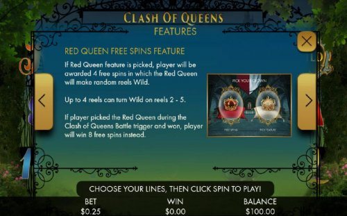 Red Queen Free SPins Feature - If Red Queen feature is picked, player will be awarded 4 free spins in which the Red Queen will make random reels wild. by Hotslot