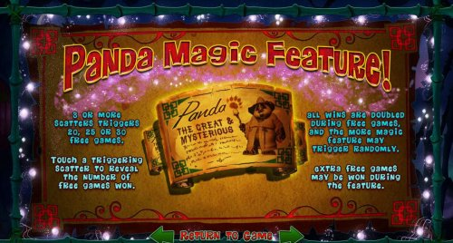 Hotslot - Panda Magic Feature - 3 or more scatters triggers 20, 25 or 30 free games. All wins are doubled during free games, and the more magic feature may trigger randomly.